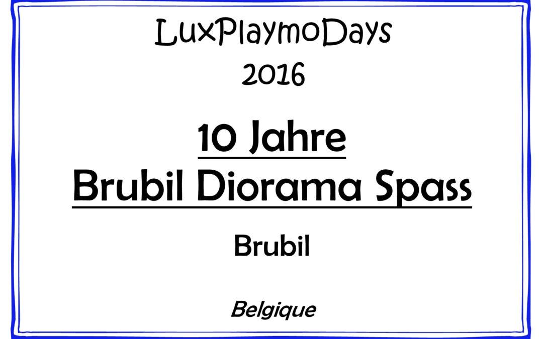10 Jahre Brubil Diorama Spass