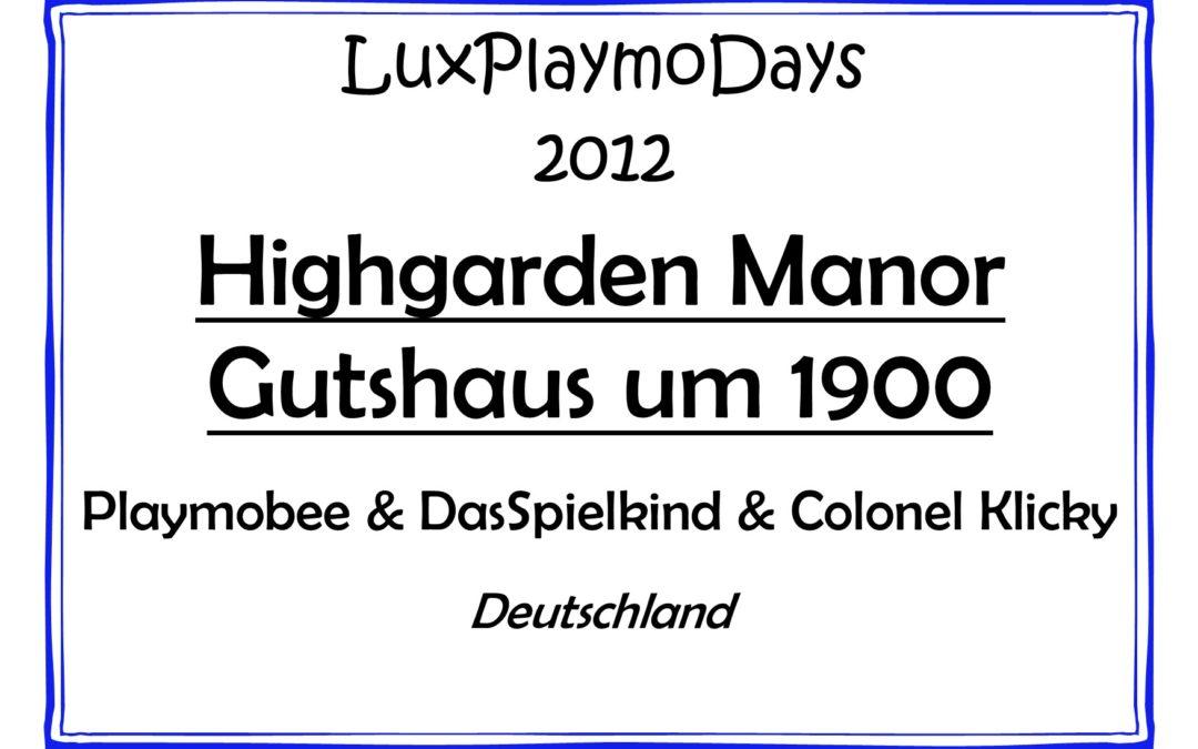 Highgarden Manor – Gutshaus um 1900