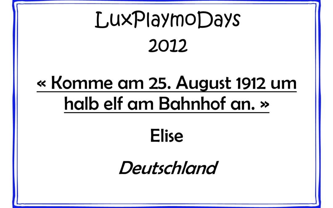 Komme am 25. August 1912